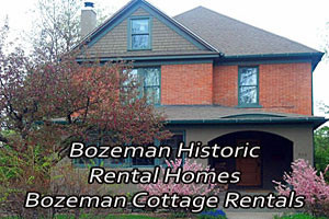 Bozeman Cottage Historic Home Rentals