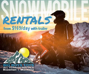Big Boys Toys - Snowmobile Rental Headquarters : Polaris & Ski-Doo sled rentals (including helmets, clothing & accessories) for do-it-yourself trips around Big Sky and Bozeman. Located in Bozeman, just 40 minutes from Big Sky. Can arrange drop-offs to rental homes and resort locations.